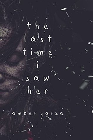 The Last Time I Saw Her