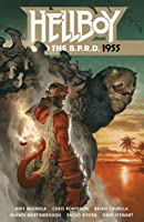 Hellboy and the B.P.R.D., Vol. 4: 1955 (Hellboy and the B.P.R.D #4)