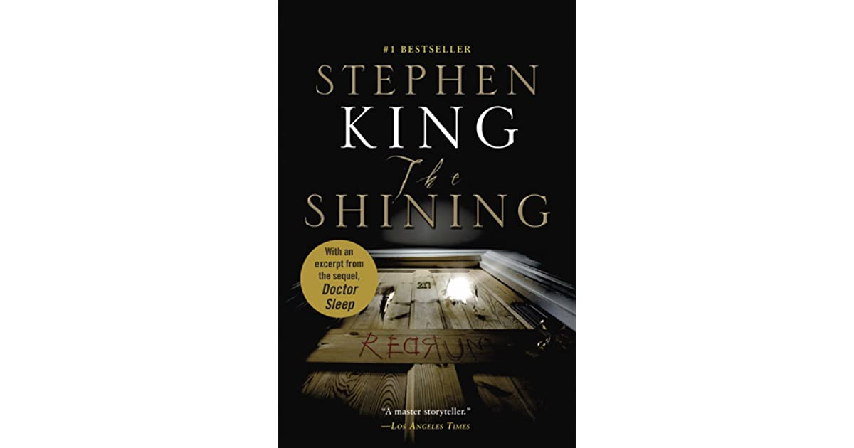 book analysis the shining by stephen king Title: the shining author: stephen king genre: horror theme: man vs the overlook hotel setting: the overlook hotel, in a remote location on a mountain in colorado major characters: danny torrance is a five year old boy who has the gift of shinning.