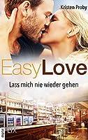 Easy Love: Lass mich nie wieder gehen (Boudreaux series)