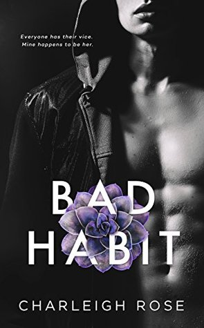 Bad Habit (Bad Love, #1)