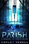 Parish: A Sequel To Freakhhouse (Freakhouse Book 2)