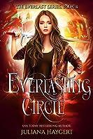 Everlasting Circle (Everlast #3)