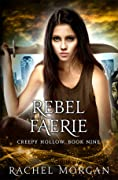 Rebel Faerie