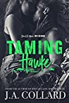 Taming Hawke (Blood Brothers MC #3)