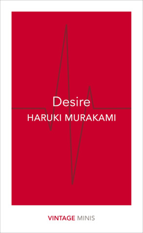 Desire: Vintage Minis by Haruki Murakami