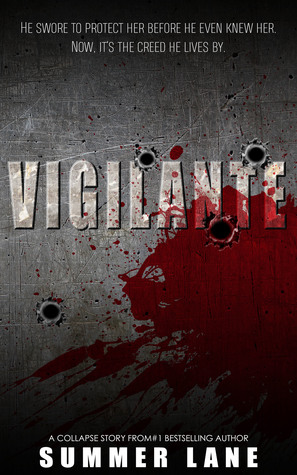 Vigilante by Summer Lane