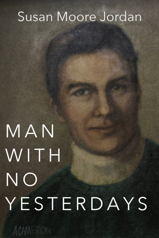 Man with No Yesterdays
