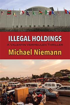 Illegal Holdings (Valentin Vermeulen Thriller, #3)