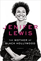 The Mother of Black Hollywood: A Memoir