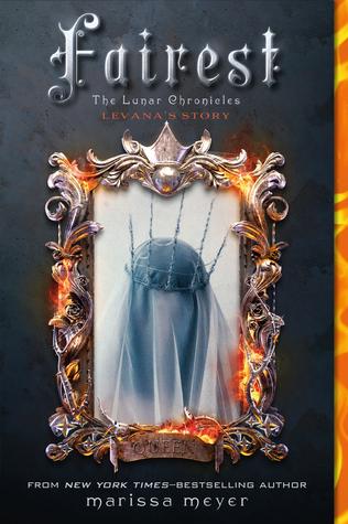 Fairest (The Lunar Chronicles, #3.5)