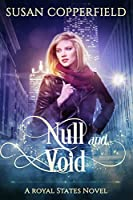 Null and Void (Royal States, #1)