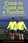 Coast to Coast on a Tandem: Our Adventure Crossing the USA on a Bicycle Built for Two