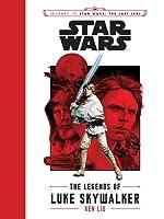 The Legends of Luke Skywalker (Star Wars: Journey to Star Wars: the Last Jedi)