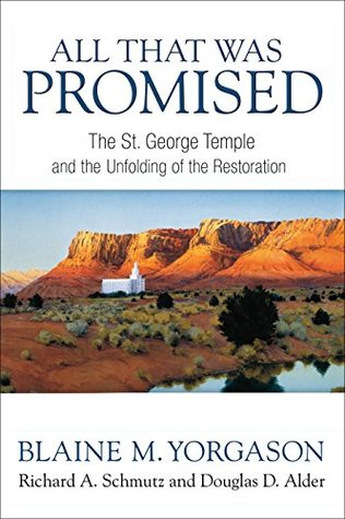 All That Was Promised: St George Temple and the Unfolding of the Restoration