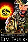 Commander (Zodiac Dragon Guardians #9)