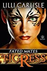 Tigress (Fated Mates, #1)