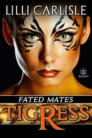 Tigress (Fated Mates, #1)