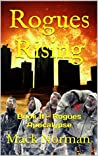 Rogues Rising (Rogues Apocalypse #2)