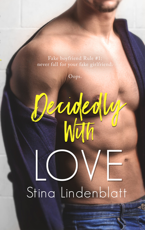 Decidedly With Love (By The Bay, #3)