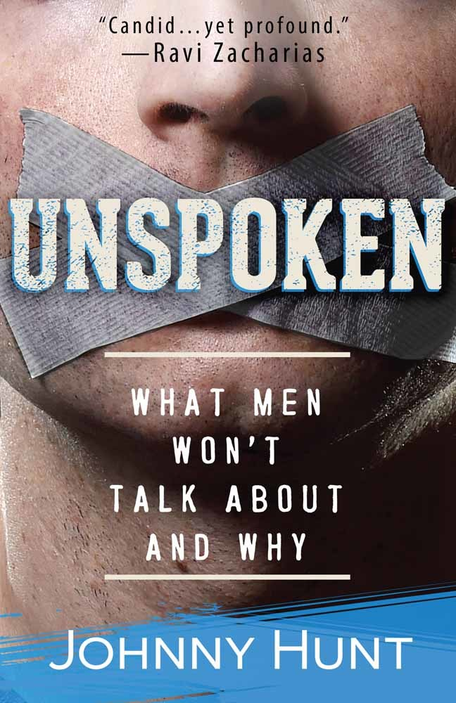Unspoken What Men Won't Talk About and Why