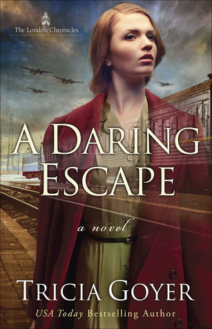 A Daring Escape (The London Chronicles, #2)