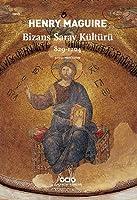 Bizans Saray Kültürü