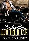 Babysitting for the Biker