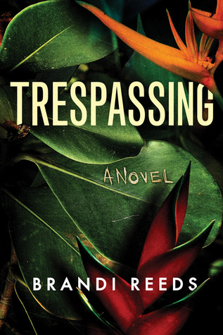 Trespassing by Brandi Reeds