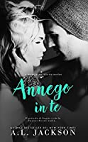 Annego in te (Bleeding Stars, #2)