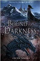 Bound in Darkness (Lilith, #1)