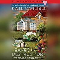 Eaves of Destruction (Fixer-Upper Mystery #5)