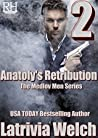 Anatoly's Retribution: Book Two (The Medlov Men #6)