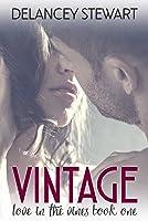 Vintage (Love in the Vines, #1)