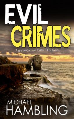 Evil Crimes by Michael Hambling