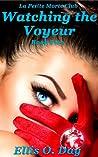 Watching the Voyeur (The Voyeur #2) audiobook download free