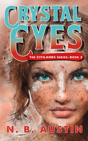 Crystal Eyes (Civilands #2)