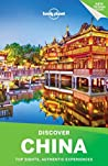 Lonely Planet's Discover China