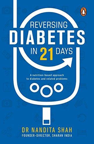 Reversing Diabetes in 21 Days - Nandita Shah