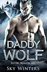 Daddy Wolf (Silver Wolves MC, #1)
