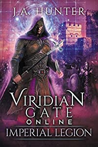 Imperial Legion (Viridian Gate Online #4)