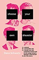 Choose Your Own Disaster