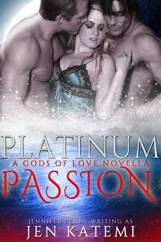 Platinum Passion (Gods of Love, #0)