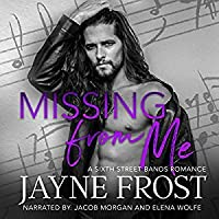 Missing from Me (Sixth Street Bands, #3)
