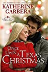 Once Upon a Texas Christmas (Whiskey River Christmas, #4)