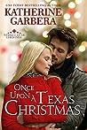 Once Upon a Texas Christmas (Whiskey River Christmas, #4)