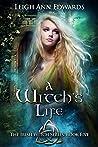 A Witch's Life (Irish Witch, #5)