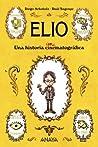 Elio. Una historia animatográfica