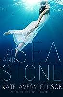 Of Sea and Stone (Secrets of Itlantis, #1)