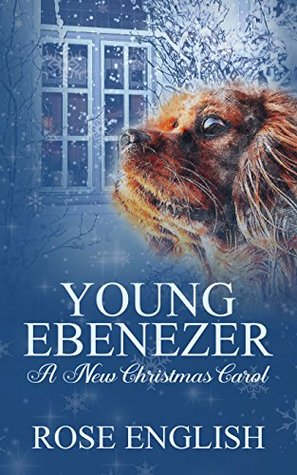 Young Ebenezer: A New Christmas Carol